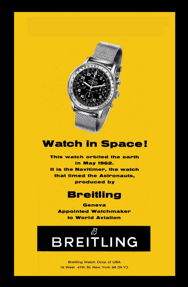 Navitimer Cosmonaute advertisement from 1963 for the first Swiss wrist chronograph to travel in space in 1962.