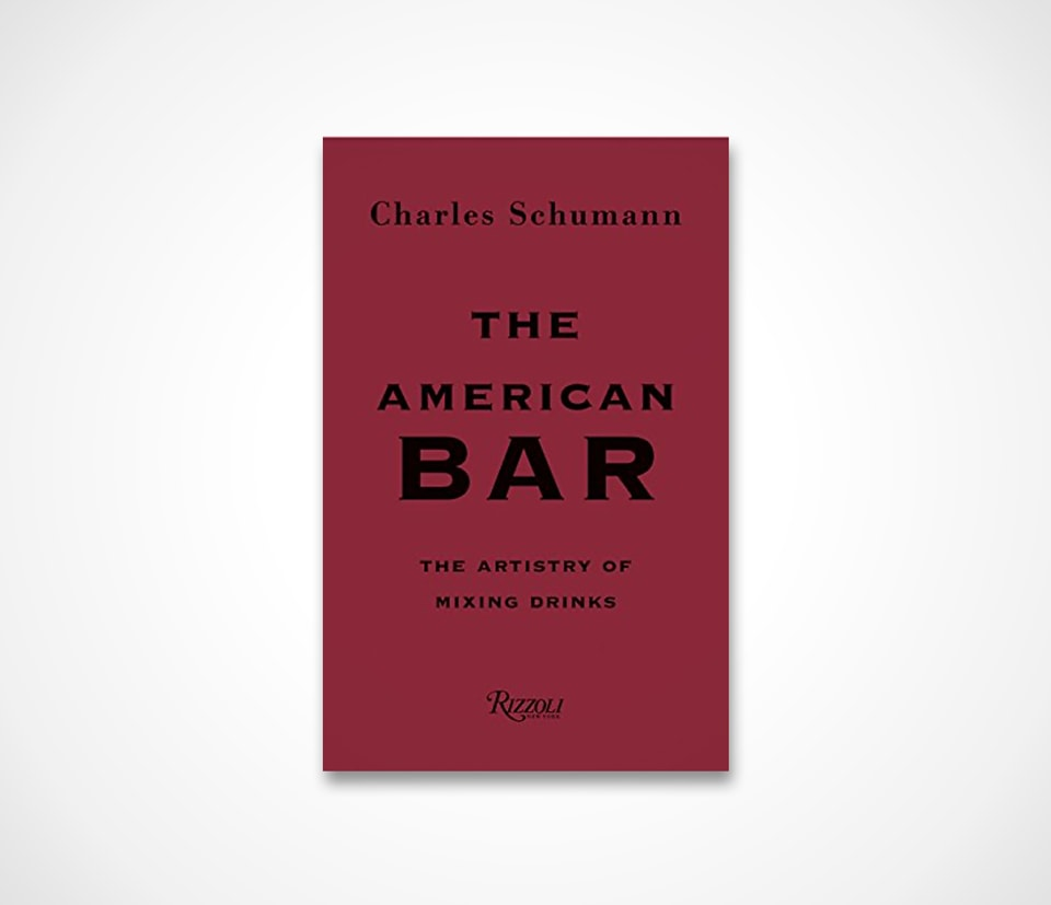 The American Bar The Artistry of Mixing Drinks