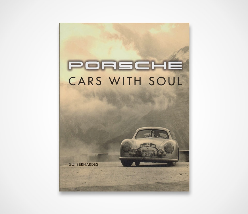 Porsche Cars With Soul Book
