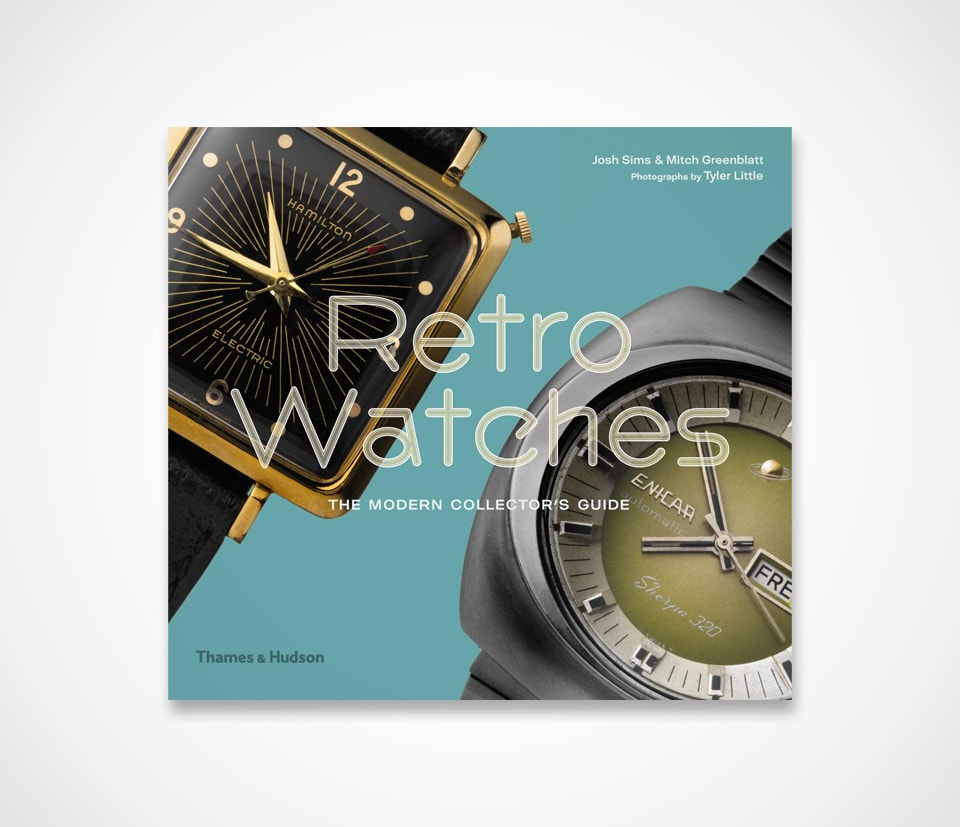Retro Watches: The Modern Collectors' Guide
